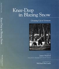 Knee Deep in Blazing Snow
